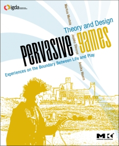 Pervasive Games Book